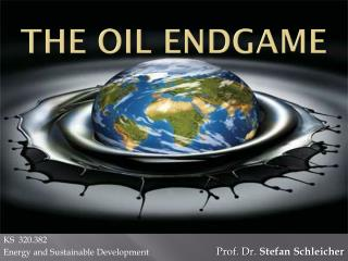 The  oil endgame