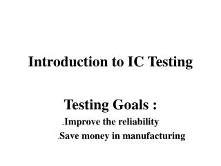 Introduction to IC Testing