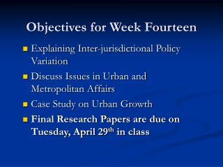 Objectives for Week Fourteen