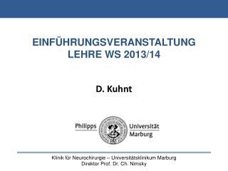 EINFÜHRUNGSVERANSTALTUNG LEHRE WS 2013/14