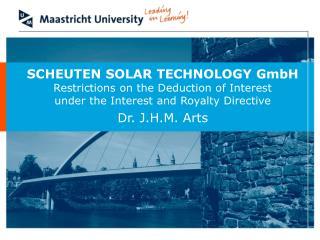 SCHEUTEN SOLAR TECHNOLOGY GmbH Restrictions on the Deduction of Interest