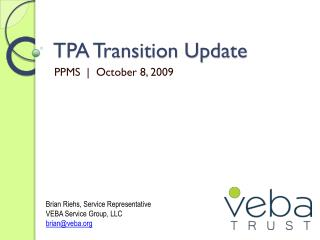 TPA Transition Update