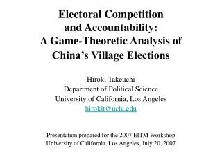 Electoral Competition  and Accountability: A Game-Theoretic Analysis of  China's Village Elections