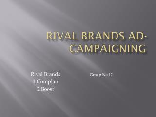 Rival Brands Ad-Campaigning