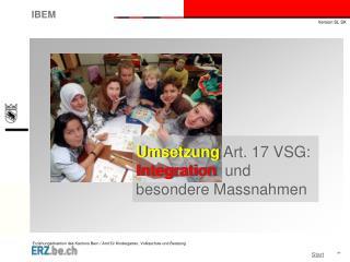 Umsetzung Art. 17 VSG: Integration und besondere Massnahmen