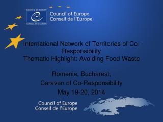 Romania,  Bucharest , Caravan  of Co- Responsibility May 19-20, 2014