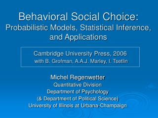 Behavioral Social Choice: Probabilistic Models, Statistical Inference, and Applications