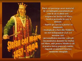 Ştefan cel Mare     1457 - 1504