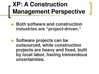XP: A Construction Management Perspective