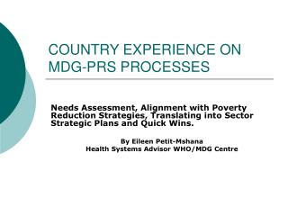 COUNTRY EXPERIENCE ON MDG-PRS PROCESSES