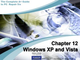 Chapter 12 Windows XP and Vista