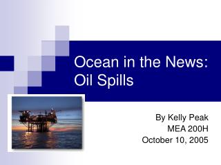 Ocean in the News: Oil Spills