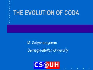 THE EVOLUTION OF CODA