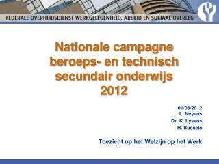 Nationale campagne  beroeps- en technisch secundair onderwijs 2012