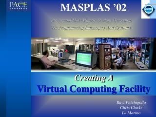 Creating A  Virtual Computing Facility