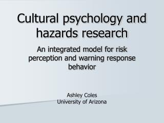 Cultural psychology and hazards research