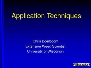 Application Techniques