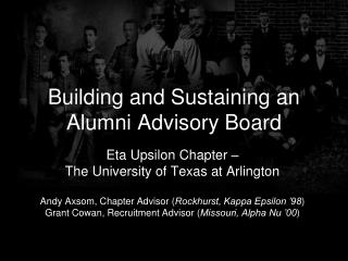Building and Sustaining an     Alumni Advisory Board