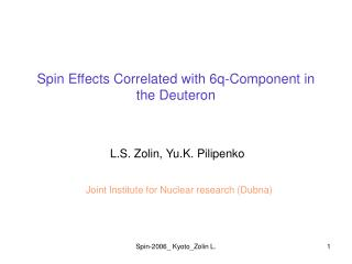 Spin Effects Correlated with 6q-Component in the Deuteron