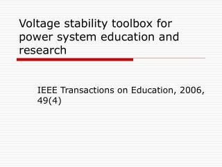 Voltage stability toolbox for power system education and research