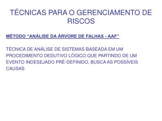 TÉCNICAS PARA O GERENCIAMENTO DE RISCOS
