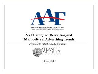 AAF Survey on Recruiting and  Multicultural Advertising Trends