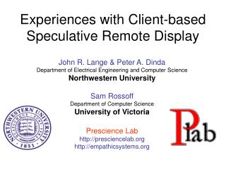 Experiences with Client-based Speculative Remote Display