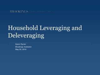 Household Leveraging and Deleveraging