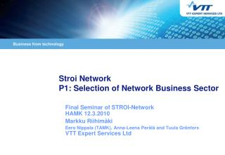 Stroi Network  P1: Selection of Network Business Sector