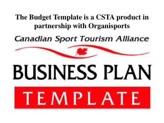 The Budget Template is a CSTA product in partnership with Organisports