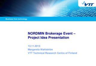 NORDMIN Brokerage Event –  Project Idea Presentation