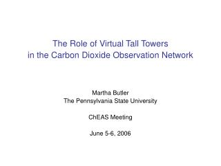 The Role of Virtual Tall Towers in the Carbon Dioxide Observation Network