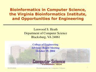 Lenwood S. Heath Department of Computer Science Blacksburg, VA 24061