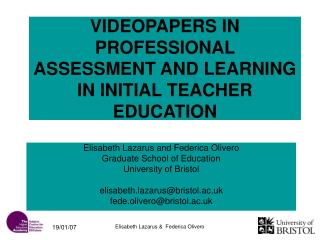 VIDEOPAPERS IN PROFESSIONAL ASSESSMENT AND LEARNING IN INITIAL TEACHER EDUCATION