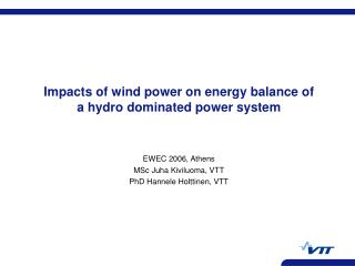 Impacts of wind power on energy balance of a hydro dominated power system