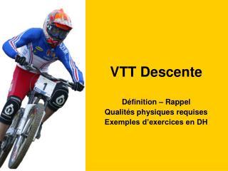 VTT Descente