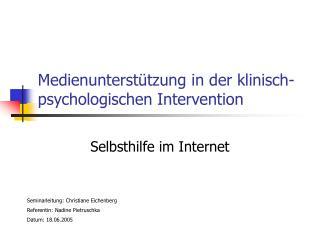 Medienunterstützung in der klinisch-psychologischen Intervention