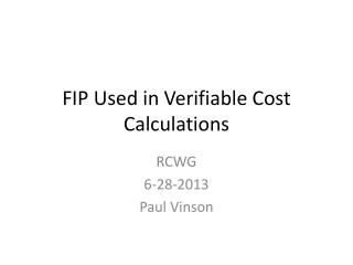 FIP Used in Verifiable Cost Calculations