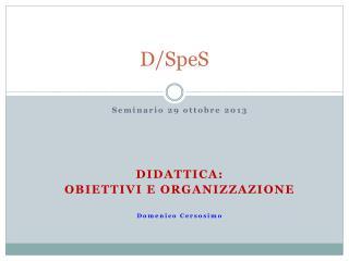 D/SpeS