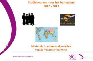 Studiebeurzen voor het buitenland 2012 - 2013