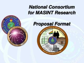 National Consortium for MASINT Research  Proposal Format