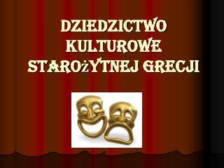 Dziedzictwo kulturowe starożytnej Grecji