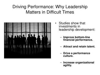Driving Performance: Why Leadership Matters in Difficult Times