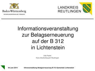 Informationsveranstaltung  zur Belagserneuerung  auf der B 312  in Lichtenstein