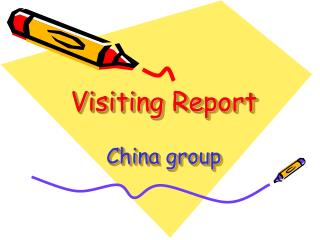 Visiting Report China group