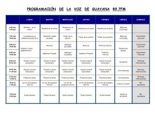 PROGRAMACIÓN DE LA VOZ DE GUAYANA 89.7FM
