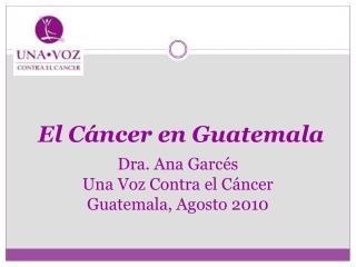 El Cáncer en Guatemala