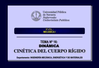 1º I.T.I. :  MECANICA I