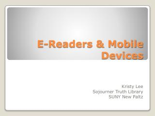 E-Readers & Mobile Devices