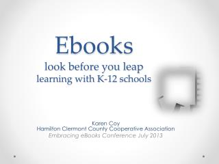 Ebooks look before you leap learning with K-12  schools